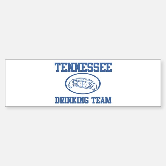 TENNESSEE drinking team Bumper Bumper Bumper Sticker