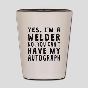 Welder Autograph Shot Glass