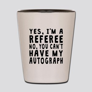 Referee Autograph Shot Glass