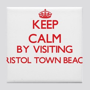 Keep calm by visiting Bristol Town Be Tile Coaster
