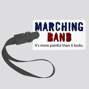 Marching Band More Painful Large Luggage Tag
