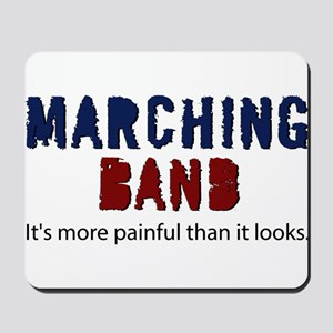 Marching Band More Painful Mousepad