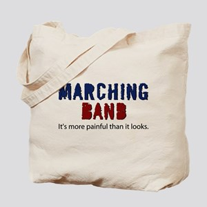 Marching Band More Painful Tote Bag