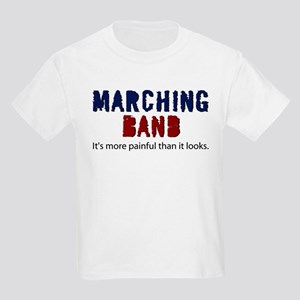 Marching Band More Painful T-Shirt