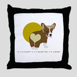 It's a momo Throw Pillow