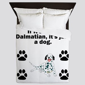 If Its Not A Dalmatian Queen Duvet