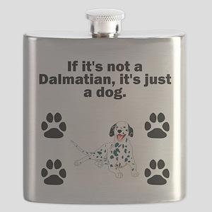 If Its Not A Dalmatian Flask