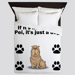 If Its Not A Shar Pei Queen Duvet