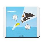 Fish vs Bird Mousepad