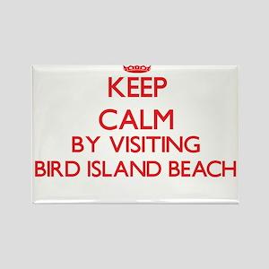Keep calm by visiting Bird Island Beach No Magnets