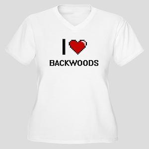 I Love Backwoods Digitial Design Plus Size T-Shirt