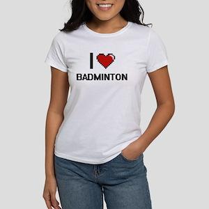 I Love Badminton Digitial Design T-Shirt
