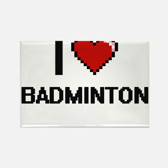 I Love Badminton Digitial Design Magnets