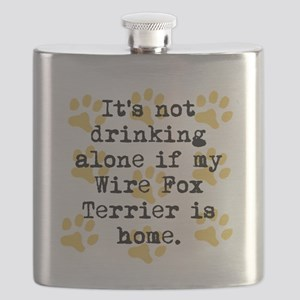 If My Wire Fox Terrier Is Home Flask