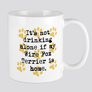 If My Wire Fox Terrier Is Home Mugs