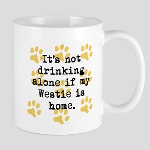 If My Westie Is Home Mugs