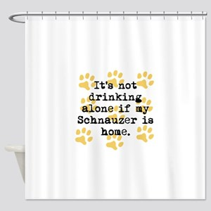 If My Schnauzer Is Home Shower Curtain