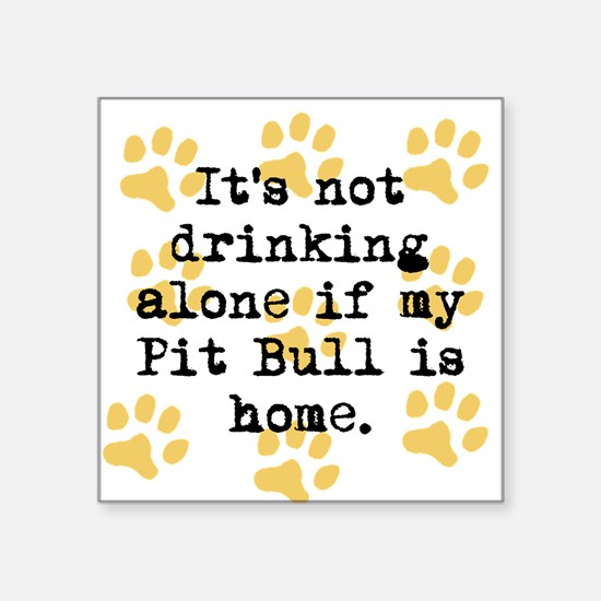 If My Pit Bull Is Home Sticker