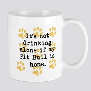 If My Pit Bull Is Home Mugs