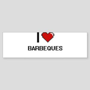 I Love Barbeques Digitial Design Bumper Sticker