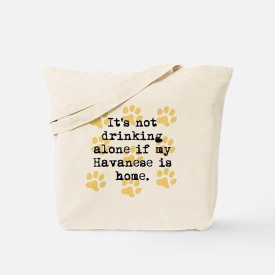 If My Havanese Is Home Tote Bag