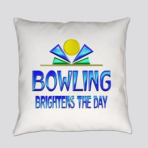 Bowling Brightens the Day Everyday Pillow