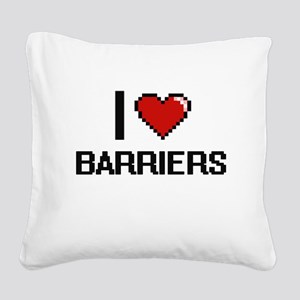I Love Barriers Digitial Desi Square Canvas Pillow