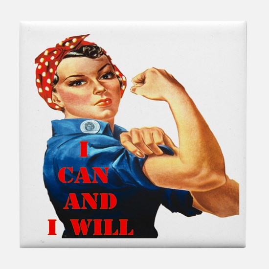 I Can And I Will Tile Coaster