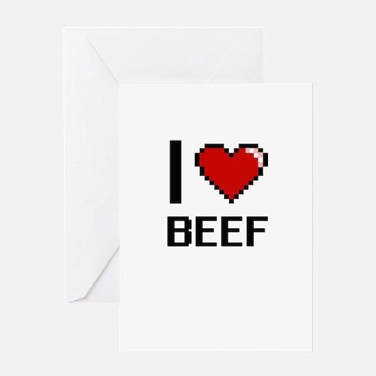 I Love Beef Digitial Design Greeting Cards