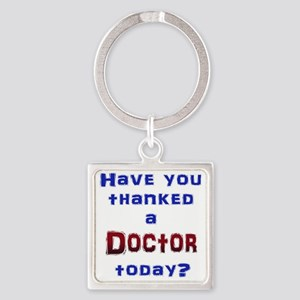 Thank Doctor Keychains