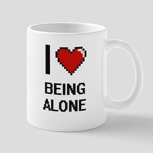 I Love Being Alone Digitial Design Mugs
