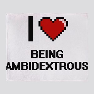 I Love Being Ambidextrous Digitial D Throw Blanket