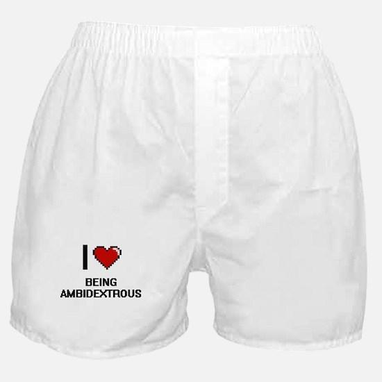 I Love Being Ambidextrous Digitial De Boxer Shorts