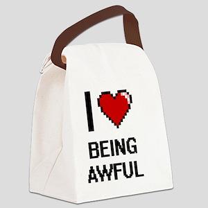 I Love Being Awful Digitial Desig Canvas Lunch Bag