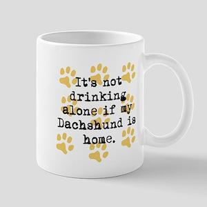 If My Dachshund Is Home Mugs