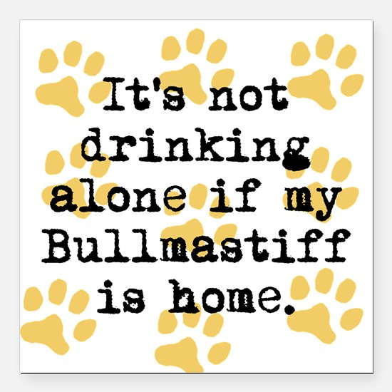 """If My Bullmastiff Is Home Square Car Magnet 3"""" x 3"""