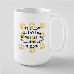 If My Bullmastiff Is Home Mugs