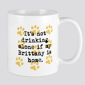 If My Brittany Is Home Mugs