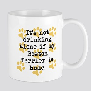 If My Boston Terrier Is Home Mugs