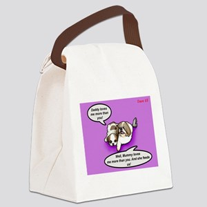 Daddy loves me more than you Canvas Lunch Bag