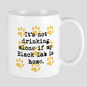 If My Black Lab Is Home Mugs