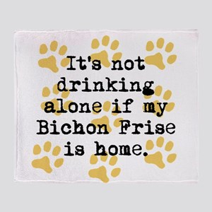 If My Bichon Frise Is Home Throw Blanket