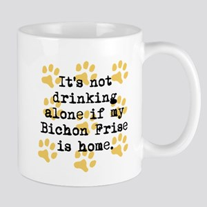 If My Bichon Frise Is Home Mugs