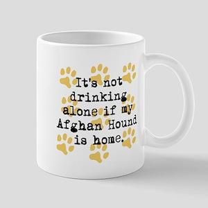 If My Afghan Hound Is Home Mugs