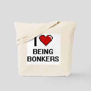 I Love Being Bonkers Digitial Design Tote Bag