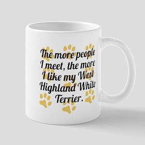 The More I Like My West Highland White Terrier Mug
