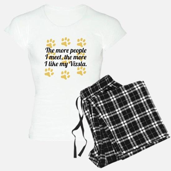 The More I Like My Vizsla Pajamas