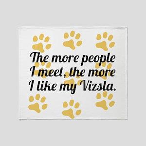 The More I Like My Vizsla Throw Blanket