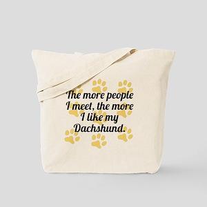 The More I Like My Dachshund Tote Bag
