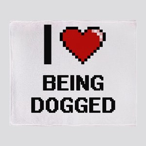 I Love Being Dogged Digitial Design Throw Blanket